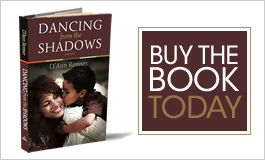 Buy Dancing From the Shadows Today